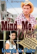 Mind Me, Mae ebook by Georgia St. Claire