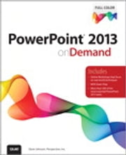 PowerPoint 2013 on Demand ebook by Steve Johnson,Perspection Inc.