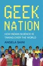 Geek Nation ebook by Angela Saini