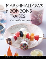 Marshmallows - Bonbons fraises ebook by Émilie Guelpa