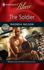 The Soldier ebook by Rhonda Nelson