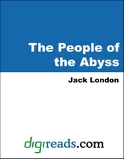 The People of the Abyss ebook by London, Jack