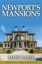 Newport's Mansions ebook by Mary Cable