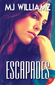 Escapades ebook by MJ Williamz