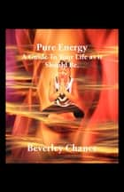Pure Energy ebook by Beverley Chance
