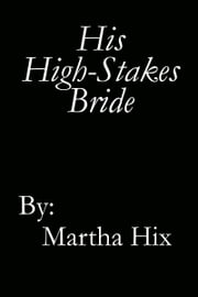 His High-Stakes Bride ebook by Kobo.Web.Store.Products.Fields.ContributorFieldViewModel