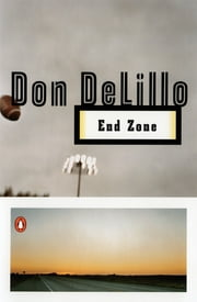 End Zone ebook by Don DeLillo