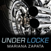Under Locke audiobook by Mariana Zapata