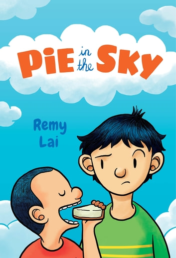 Pie in the Sky ebook by Remy Lai