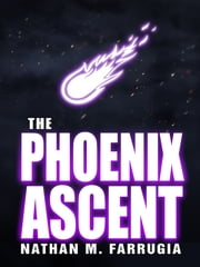 The Phoenix Ascent: The Fifth Column 3.5 ebook by Nathan M Farrugia