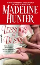 Lessons of Desire eBook by Madeline Hunter