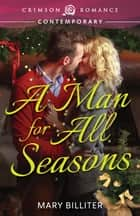 A Man for All Seasons ebook by Mary Billiter