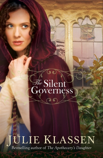 Silent Governess, The ebook by Julie Klassen