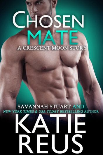 Chosen Mate ebook by Katie Reus,Savannah Stuart