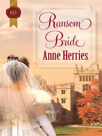 Ransom Bride ebook by Anne Herries,