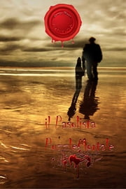 """ IL PASOLISTA "" Puzzle Mortale ebook by Romy Beat"