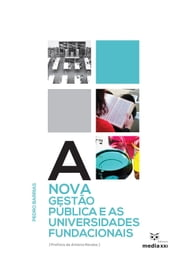 A Nova Gestão Pública e as Universidades Fundacionais ebook by Pedro Barrias