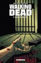 Walking Dead T03 - Sains et saufs ? eBook by Robert Kirkman, Charlie Adlard
