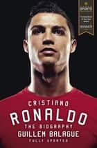 Messi vs ronaldo 2017 updated edition ebook by luca caioli cristiano ronaldo the biography ebook by guillem balague fandeluxe Document