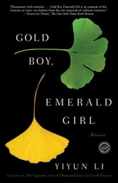 Gold Boy, Emerald Girl - Stories ebook by Yiyun Li