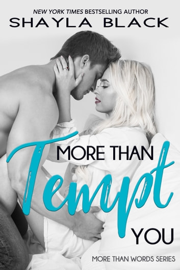 More Than Tempt You ebook by Shayla Black