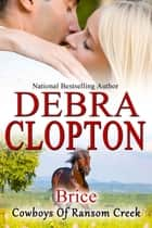 Brice ebook by Debra Clopton