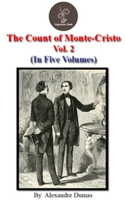 The count of Monte Cristo Vol.2 by Alexandre Dumas - The count of Monte Cristo Series ebook by Alexandre Dumas