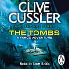 The Tombs - FARGO Adventures #4 audiobook by Clive Cussler, Thomas Perry