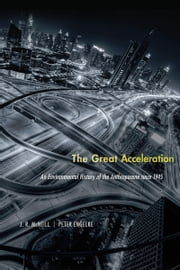The Great Acceleration ebook by J. R. McNeill