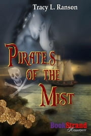 Pirates Of The Mist ebook by Tracy L. Ranson