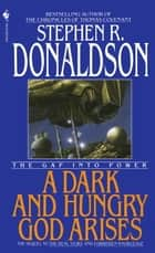 A Dark and Hungry God Arises ebook by Stephen R. Donaldson