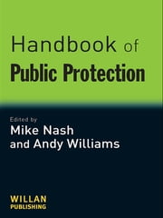Handbook of Public Protection ebook by Mike Nash,Andy Williams