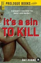 It's a Sin to Kill ebook by Day Keene