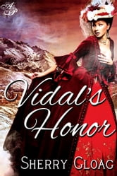 Vidal's Honor ebook by Sherry Gloag