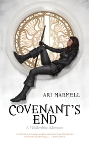 Covenant's End - A Widdershins Adventure ebook by Ari Marmell