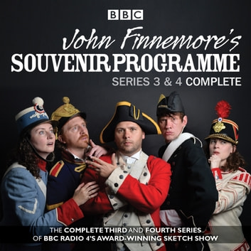 John Finnemore's Souvenir Programme: Series 3 & 4 - The BBC Radio 4 comedy sketch show audiobook by John Finnemore