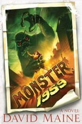 Monster, 1959 ebook by David Maine