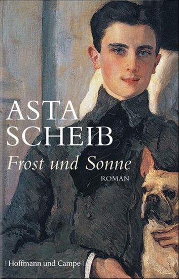 Frost und Sonne ebook by Asta Scheib