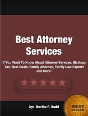 Best Attorney Services ebook by Martha F. Budd