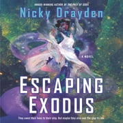 Escaping Exodus - A Novel audiobook by Nicky Drayden