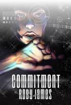 Commitment ebook by Roby James