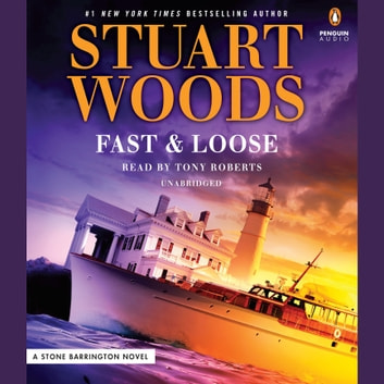 Fast and Loose audiobook by Stuart Woods