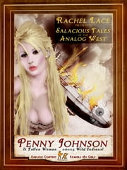 Penny Johnson: Steampunk Erotica in the Analog West ebook by Rachel Lace