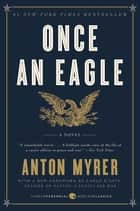 Once an Eagle ebook by Anton Myrer