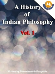 A history of Indian philosoph by Surendranath dasgupta ebook by Surendranath dasgupta