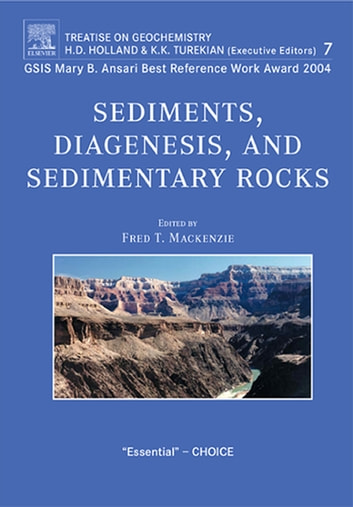 Sediments, Diagenesis, and Sedimentary Rocks - Treatise on Geochemistry, Second Edition, Volume 7 ebook by