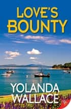 Love's Bounty ebook by