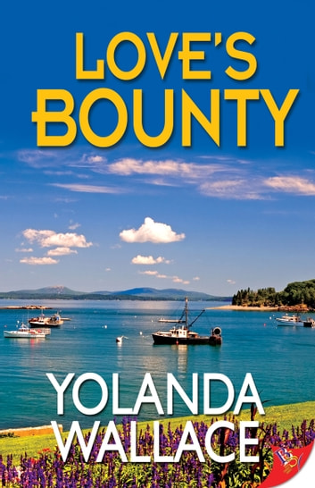 Love's Bounty ebook by Yolanda Wallace