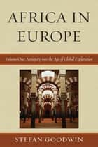 Africa in Europe ebook by Stefan Goodwin