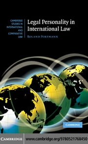 Legal Personality in International Law ebook by Portmann, Roland